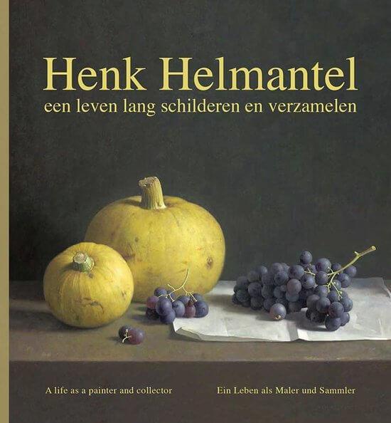 henk helmantel: een leven lang schilderen en verzamelen
