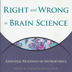 Defining Right and Wrong in Brain Science