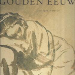 de glorie van de gouden eeuw tekeningen en prenten