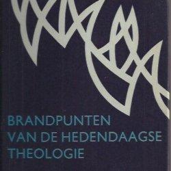 Brandpunten van de hedendaagse theologie