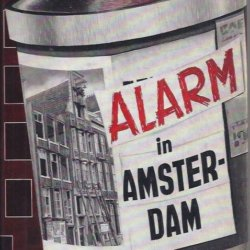 Alarm in Amsterdam
