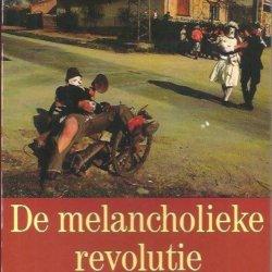 De melancholieke revolutie