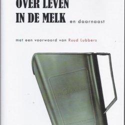 Over leven in de melk en daarnaast