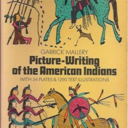 Picture-Writing of the American Indians volume two