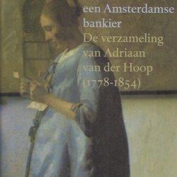 De hollandse meesters van de Amsterdamse bankier