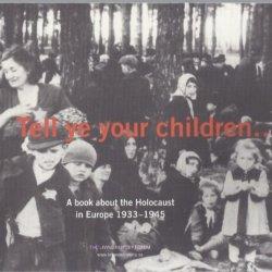 Tell ye your children