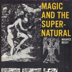 A pictorial history of the magic and the supernatural