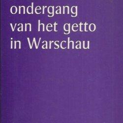 Strijd en ondergang van het getto Warschau