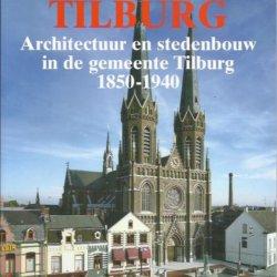 Tilburg architectuur en stedebouw