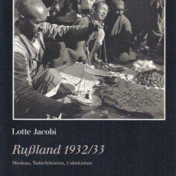 Lotte Jacobi Rußland 1932/33