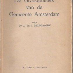 De grondpolitiek van de gemeente Amsterdam